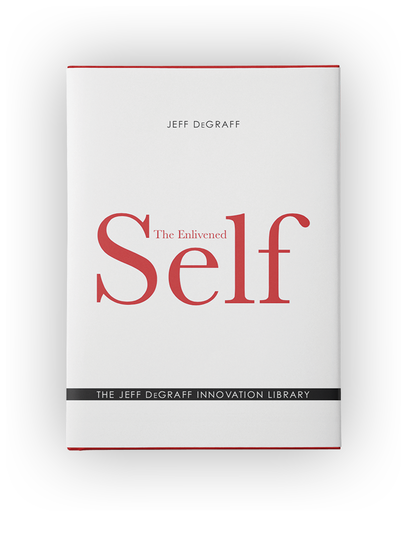 The Enlivened Self